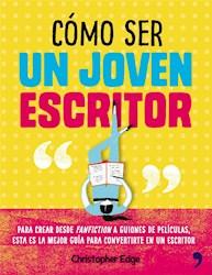 Libro Como Ser Un Joven Escritor