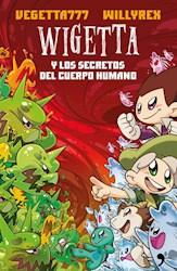Libro Wigetta Y Los Secretos Del Cuerpo Humano