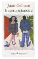 Papel INTERRUPCIONES 2 [JUAN GELMAN] (BIBLIOTECA BREVE)