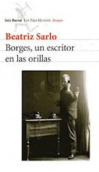 Papel Borges Un Escritor En Las Orillas
