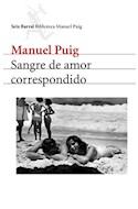 Papel SANGRE DE AMOR CORRESPONDIDO (BIBLIOTECA BREVE)