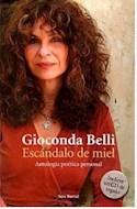 Papel ESCANDALO DE MIEL ANTOLOGIA POETICA PERSONAL [CON CD ROM]
