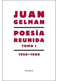 Papel Poesía Reunida T1 (19561980)