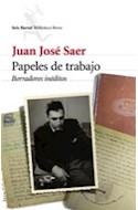 Papel PAPELES DE TRABAJO BORRADORES INEDITOS (BIBLIOTECA BREVE)