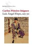 Papel LUIS ANGEL FIRPO SOY YO (BIBLIOTECA BREVE)