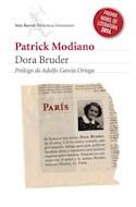 Papel DORA BRUDER [PREMIO NOBEL 2014] (COLECCION BIBLIOTECA FORMENTOR)