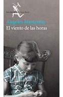 Papel VIENTO DE LAS HORAS (COLECCION BIBLIOTECA BREVE)