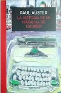 Papel HISTORIA DE MI MAQUINA DE ESCRIBIR (COLECCION BIBLIOTECA PAUL AUSTER)