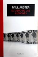 Papel LIBRO DE LAS ILUSIONES (COLECCION BIBLIOTECA PAUL AUSTER)