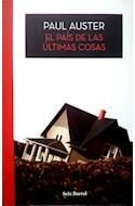 Papel PAIS DE LAS ULTIMAS COSAS (COLECCION BIBLIOTECA PAUL AUSTER)