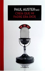 Papel CREIA QUE MI PADRE ERA DIOS (COLECCION BIBLIOTECA PAUL AUSTER)