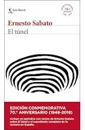 Papel TUNEL [EDICION CONMEMORATIVA 70 ANIVERSARIO 1948-2018] (BIBLIOTECA BREVE)