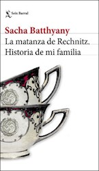 Libro La Matanza De Rechnitz