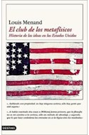 Papel CLUB DE LOS METAFISICOS HISTORIA DE LAS IDEAS EN LOS ES