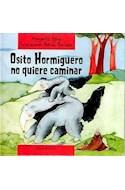 Papel OSITO HORMIGUERO NO QUIERE CAMINAR