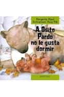Papel A OSITO PARDO NO LE GUSTA DORMIR (COLECCION NANDIBU) (CARTONE)