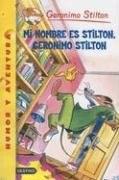 Libro Mi Nombre Es Stilton  Geronimo Stilton