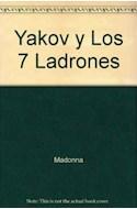 Papel YAKOV Y LOS SIETE LADRONES (CARTONE)