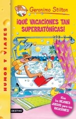 Libro 22. Que Vacaciones Tan Superratonicas !