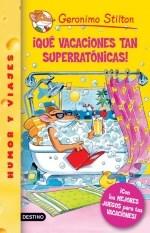 Libro 22. Que Vacaciones Tan Superratonicas !