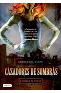 Papel CAZADORES DE SOMBRAS 1 CIUDAD DE HUESO