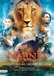 Libro 5. Las Cronicas De Narnia  La Travesia Del Viajero Del Alba  Tapa De Pelicu