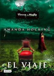 Libro 1. El Viaje  Tierra De Magia