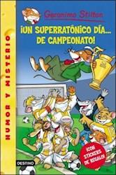 Papel G. Stilton 35 - Un Superratonico Dia De Campeonato