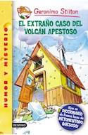 Papel EXTRAÑO CASO DEL VOLCAN APESTOSO (GERONIMO STILTON 39)