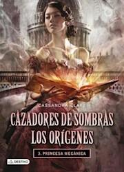 Papel Cazadores De Sombras Los Origenes 3 - Princesa Mecanica
