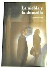 Libro La Niebla Y La Doncella