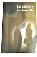 Papel NIEBLA Y LA DONCELLA [TERCER LIBRO DE LA SERIE BEVILACQUA Y CHAMORRO] (ANCORA Y DELFIN)
