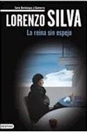 Papel REINA SIN ESPEJO [QUINTO LIBRO DE LA SERIE BEVILACQUA Y CHAMORRO] (CRIMEN Y MISTERIO)
