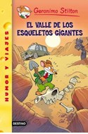 Papel VALLE DE LOS ESQUELETOS GIGANTES (GERONIMO STILTON 44)