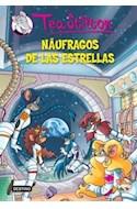 Papel NAUFRAGOS DE LAS ESTRELLAS (TEA STILTON 8)