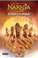 Papel CRONICAS DE NARNIA 3 EL CABALLO Y EL MUCHACHO (BOLSILLO)