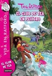 Papel Tea Stilton 3 - El Club De Tea En Peligro