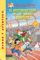 Papel Geronimo Stilton 47 El Misterioso Caso De Los Juegos Olimpicos