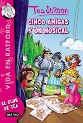 Papel Tea Stilton 6 Cinco Amigas Y Un Musical