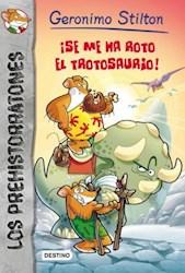 Papel Prehistorratones Geronimo Stilton  5 -  Se Me Ha Roto El Trotosaurio