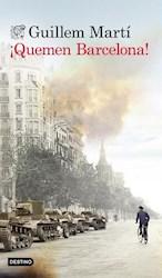 Libro Quemen Barcelona!