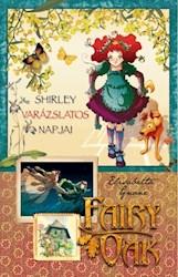 Libro 2. Fairy Oak Los Hechiceros Dias De Shirley Serie Cuatro Misterios