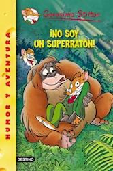 Papel Geronimo Stilton 52 No Soy Un Superraton