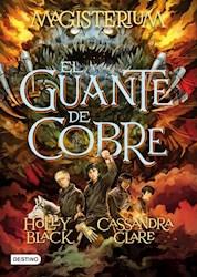 Papel Guante De Cobre, El Saga Magisterium 2