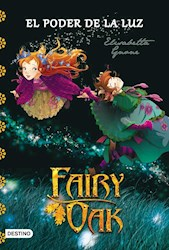 Libro Fairy Oak 3. El Poder De La Luz