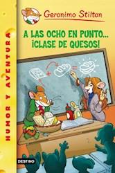 Libro 54. A Las Ocho En Punto... Clase De Quesos !