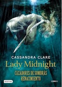 Papel Lady Midnight. Cazadores De Sombras. Renacimiento.