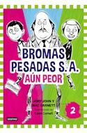 Papel BROMAS PESADAS S.A. AUN PEOR (VOLUMEN 2)