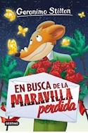 Papel EN BUSCA DE LA MARAVILLA PERDIDA (GERONIMO STILTON 2)