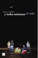 Papel Y TODOS MIRAMOS AL CIELO (RUSTICA)